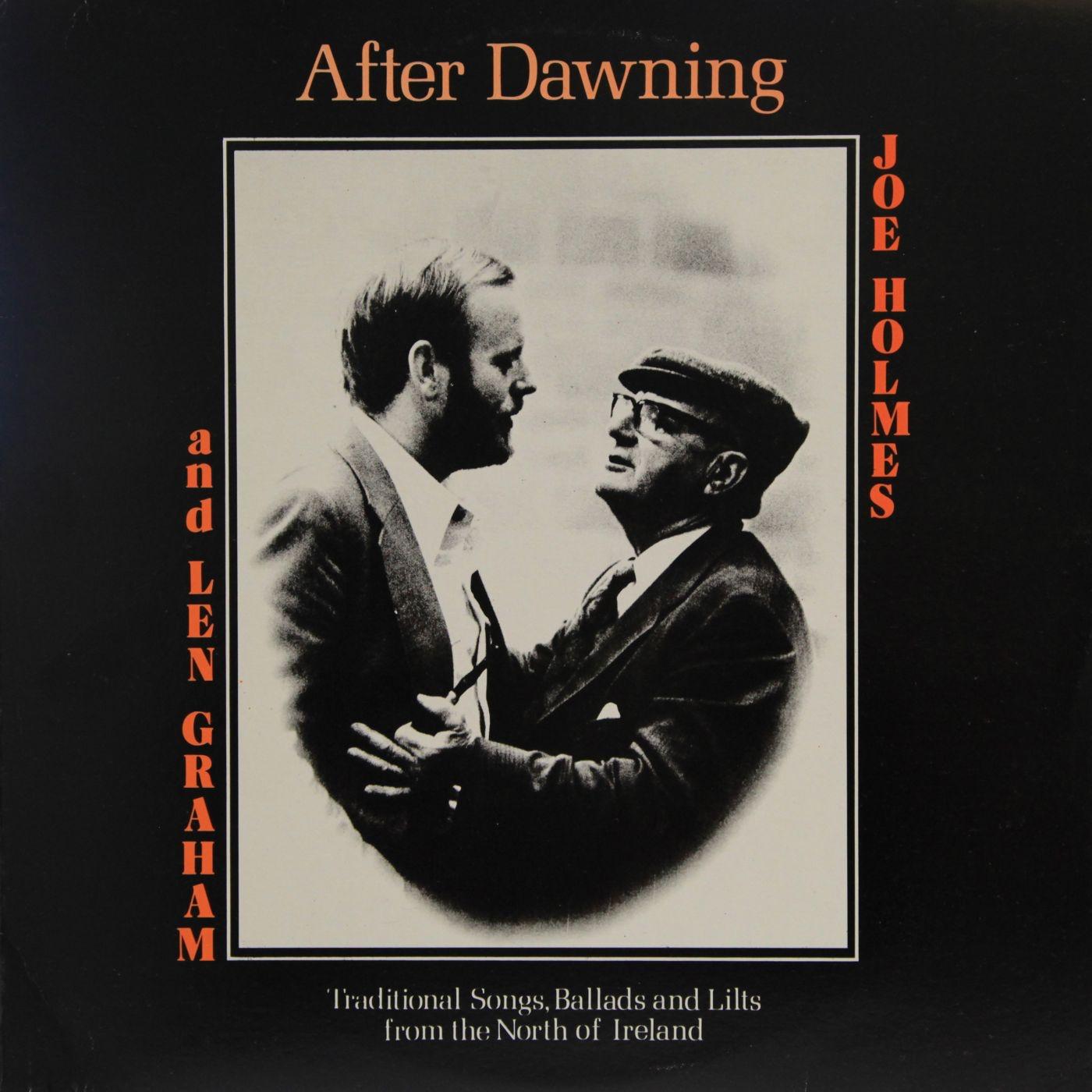Joe Holmes and Len Graham - After Dawning