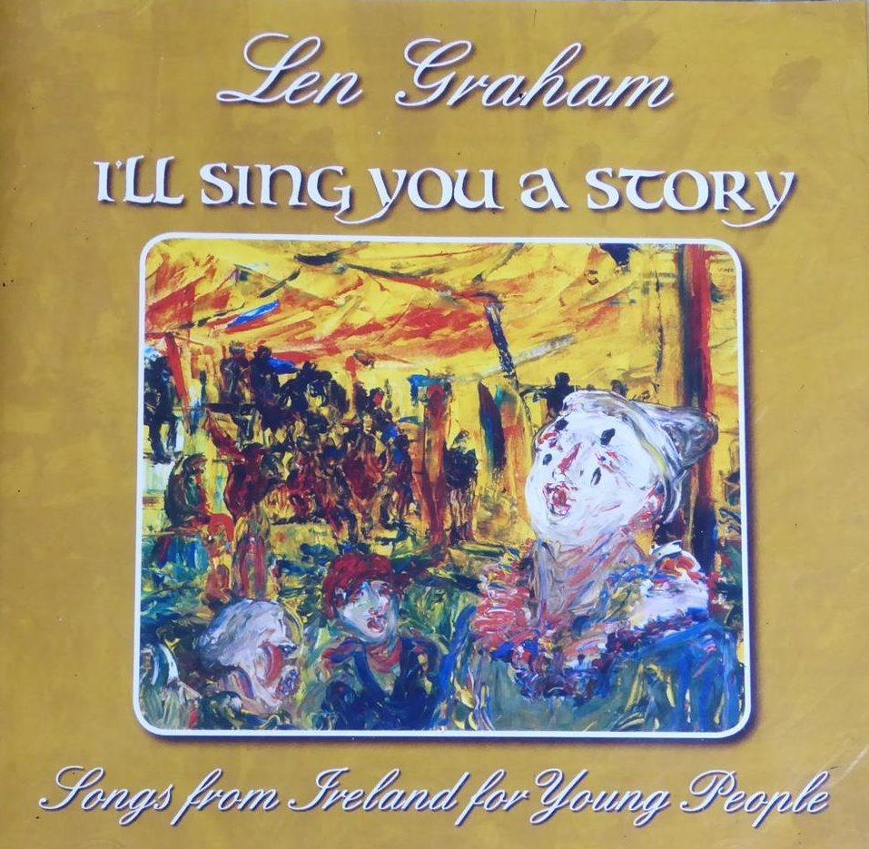 Len Graham - I'll Sing You a Story