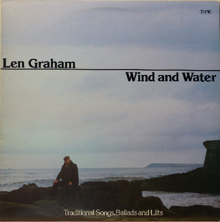 Len Graham - Wind and Water