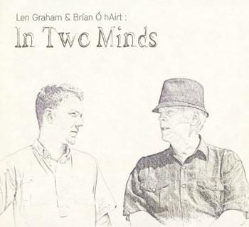 Len Graham and Brían Ó hAirt - In Two Minds