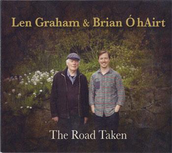 Len Graham and Brían Ó hAirt - The Road Taken