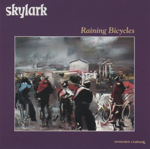 Skylark - Raining Bicycles