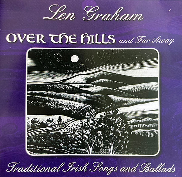 Over the Hills and Far Away - Len Graham