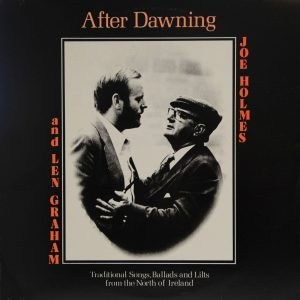 Joe Holmes and Len Graham - After Dawning
